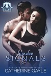 Smoke Signals (Tulsa Thunderbirds Book 2) - Catherine Gayle