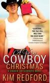 A Very Cowboy Christmas: Merry Christmas and Happy New Year, Y'all (Smokin' Hot Cowboys) - Kim Redford