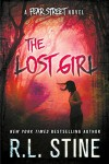 The Lost Girl: A Fear Street Novel - R.L. Stine