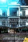 Convalescence - Maynard Sims
