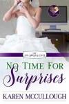 No Time for Surprises - Karen  McCullough