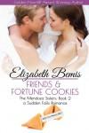 Friends & Fortune Cookies: A Sudden Falls Romance (Volume 2) - Elizabeth Bemis