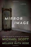 Mirror Image: A Novel - Michael Scott