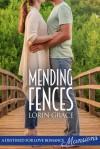 Mending Fences - Lorin Grace