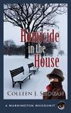 Homicide in the House (A Washington Whodunit Book 2) - Colleen J. Shogan