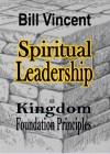 Spiritual Leadership - Bill Vincent