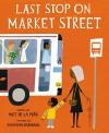 Last Stop on Market Street - Matt de la Peña, Christian Robinson