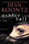 Ashley Bell: A Novel - Dean Koontz