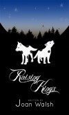 Raising Kings (Beast Tale Scrolls) (The beast tale scrolls) - Joan Walsh
