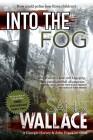 Into the Fog - Sandi Wallace