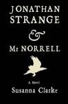 Jonathan Strange & MR. Norrell 1ST Edition Us Edition - Susanna Clarke