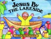 Jesus By The Lakeside (Zig Zag Board Book S.) - Charlotte Stowell