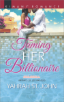 Taming Her Billionaire (Knights of Los Angeles) - Yahrah St. John