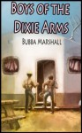 Boys of the Dixie Arms: Trailer Park Desperation (Redneck Screw Shorts) - Bubba Marshall