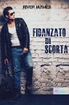 Fidanzato di scorta (Italian Edition) - River Jaymes, Barbara Cinelli