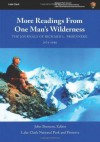 More Readings From One Man's Wilderness: The Journals of Richard L. Proenneke, 1974-1980 - U.S. Department of the Interior, National Park Service, John Branson