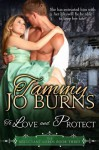 To Love and Protect - Tammy Jo Burns