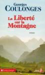 La liberté sur la montagne - Georges Coulonges