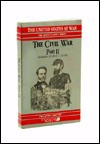 The Civil War Part II (Giants of Political Thought & United States at War) - George C. Scott