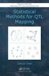 Statistical Methods for QTL Mapping (Chapman & Hall/CRC Mathematical & Computational Biology) - Zehua Chen