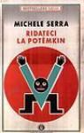 Ridateci la Potëmkin - Michele Serra