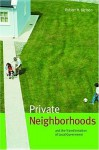 Private Neighborhoods And The Transformation Of Local Government - Robert H. Nelson