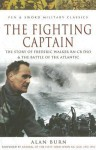 FIGHTING CAPTAIN (Pen & Sword Military Classics) - Alan Burn