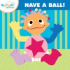 eebee's Have a Ball! Adventures - Every Baby Company, Inc.