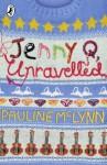 Jenny Q, Unravelled! - Pauline McLynn