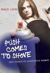 Push Comes to Shove: New Images of Aggressive Women - Maud Lavin