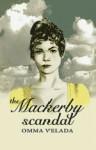 The Mackerby Scandal - Omma Velada