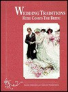 Wedding Traditions: Here Comes the Bride - Joanne Dubbs Ball