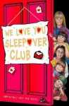 We Love You, Sleepover Club (The Sleepover Club) - Sue Mongredien