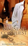 Imminent Conquest - Aurora Rose Lynn