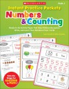 Instant Practice Packets: Numbers & Counting: Ready-to-Go Activity Pages That Help Children Recognize, Write, and Learn Their Numbers From 1 to 30 - Joan Novelli, Holly Grundon