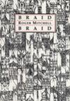 Braid - Roger Mitchell
