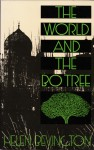 The World and the Bo Tree - Helen Bevington