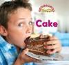 Cake - Dana Meachen Rau