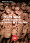 The Last Pagan: Julian the Apostate and the End of the Roman world (Rott Classics) - Adrian Murdoch