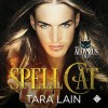 Spell Cat - Tara Lain, K.C. Kelly