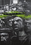 The Social and the Real: Political Art of the 1930s in the Western Hemisphere - Alejandro Anreus