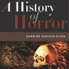 A History of Horror - Aaron Henkin, University Press Audiobooks, Wheeler Winston Dixon