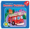 First Look at Rescue Vehicles - Laura Gates Galvin, Susan Eaddy