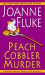 [(Peach Cobbler Murder)] [By (author) Joanne Fluke] published on (October, 2011) - Joanne Fluke