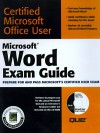 Microsoft Word Exam Guide [With CDROM Containing Study Examples & Slide...] - Jane Calabria, Dorothy Burke