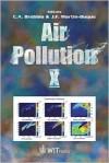 Air Pollution X (Advances In Air Pollution) - C.A. Brebbia, J.F. Martin-Duque