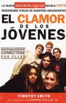 El Clamor De Los Jovenes / Connecting With Your Kids: How Fast Families Can Move from Chaos to Closeness: How Fast Families Can Move from Chaos to Closeness - Tim Smith