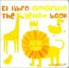 El Libro Amarillo/The Yellow Book - Alejandra Longo