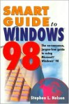 Smart Guide To Windows 98 - Stephen L. Nelson