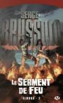 Le Serment de Feu (Almoha, #2) - Serge Brussolo